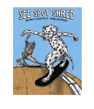 """See Spot Shred"""