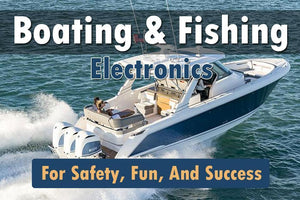 Boating and Fishing Electronics