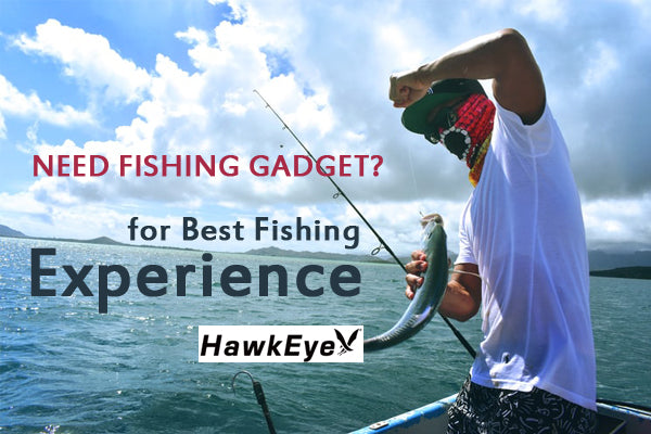 How to Get The Best Fishing Experience
