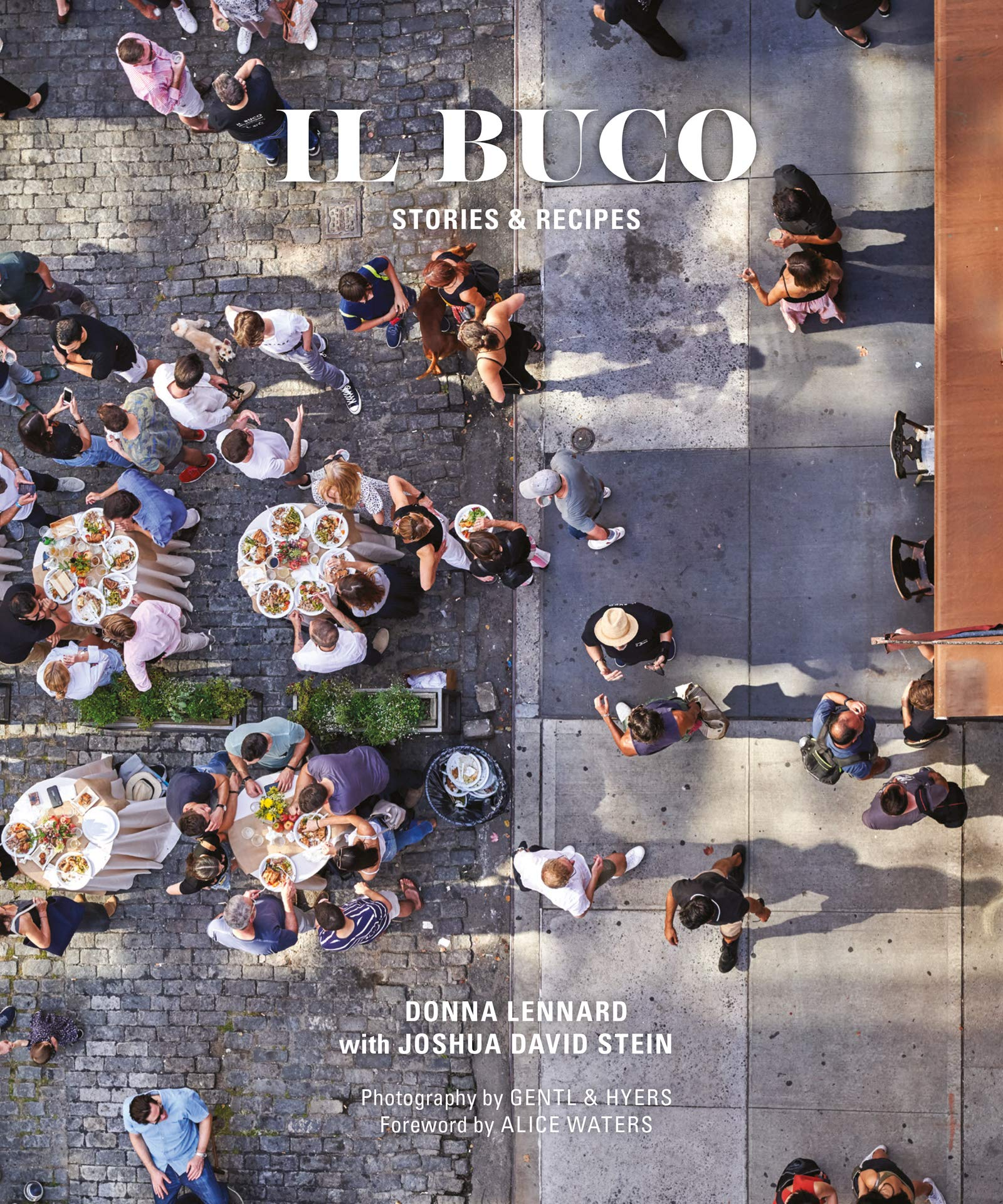 IL BUCO: Stories & Recipes