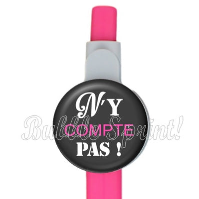 Stylo n'y compte pas