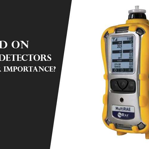 A Word On PID Gas Detectors and Their Importance?