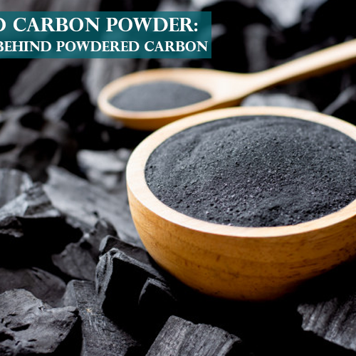 Activated Carbon Powder: The Science behind Powdered Carbon