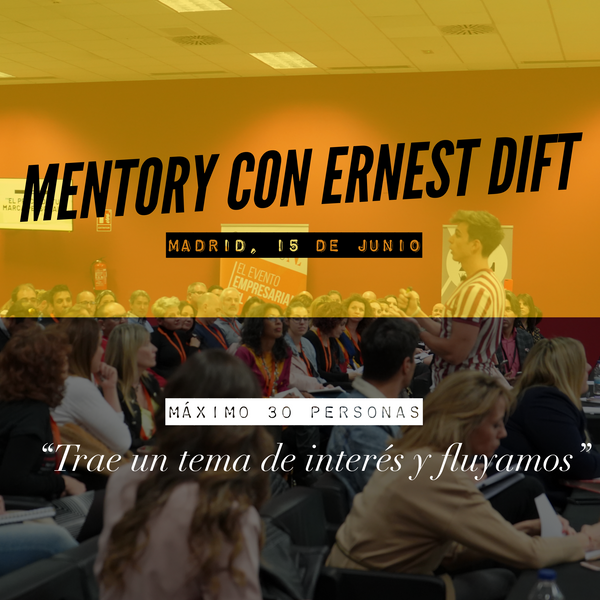 Mentory con Ernest Dift (Madrid)