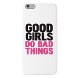 Good Girls Cover Case For iPhone 6/6S Plus
