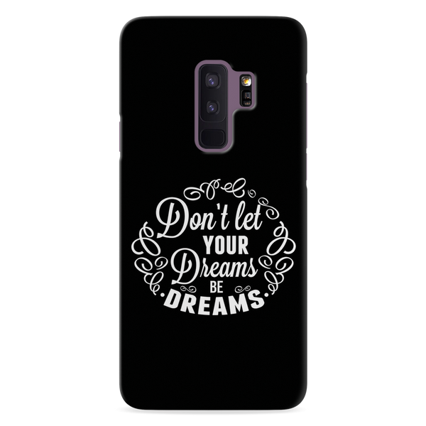 Dreams Cover Case For Samsung Galaxy S9 Plus