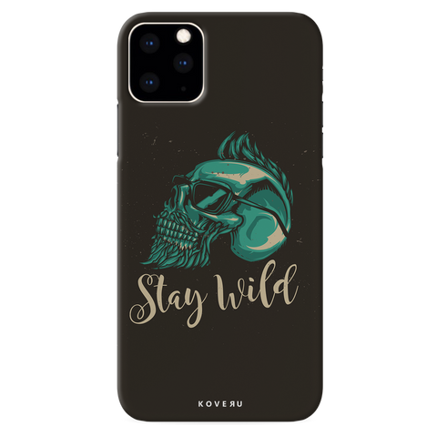 Stay Wild Cover Case for iPhone 11 Pro Max