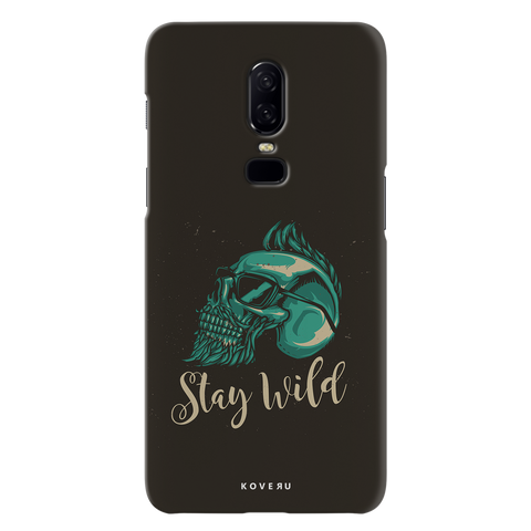 Stay Wild Cover Case for OnePlus 6