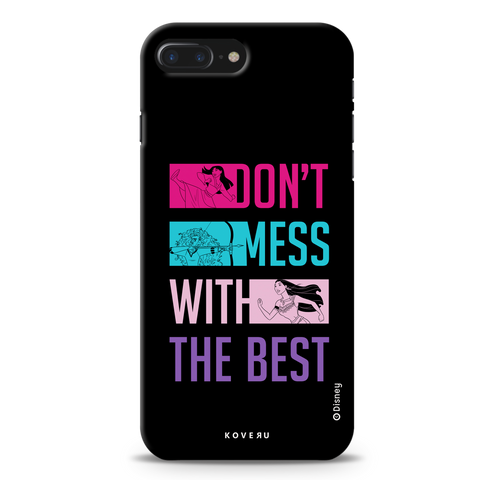 Dont Mess With The Best Cover Case For iPhone 7/8 Plus