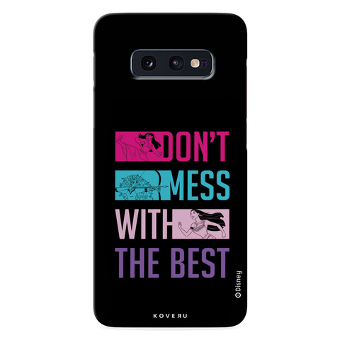 Dont Mess With The Best Cover Case For Samsung Galaxy S10E