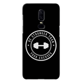 Be Strong Cover Case For OnePlus 6