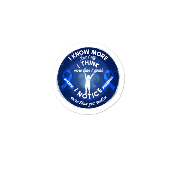 Apraxia Awareness I Know I Think I Notice More Blue Ribbon product Bubble-free stickers