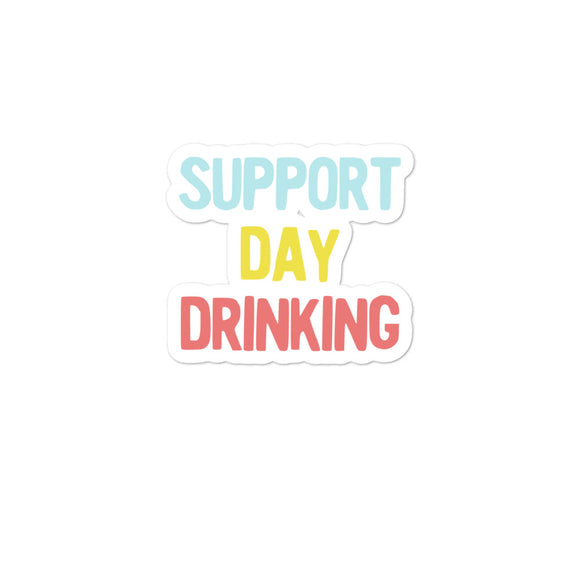 Support Day Drinking Vintage Retro 90s Style Party Design design Bubble-free stickers