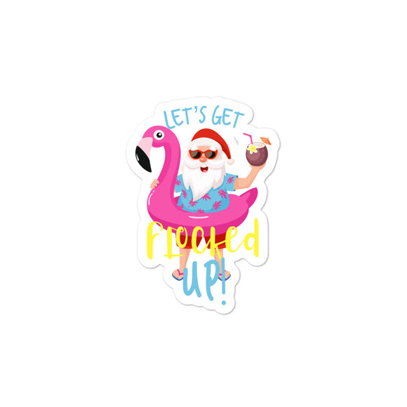 Let's Get Flocked Up Santa Claus Flamingo Retro Christmas design Bubble-free stickers