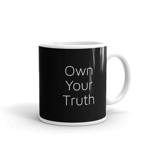 Own Your Truth Inspirational Life Coaching design Mug