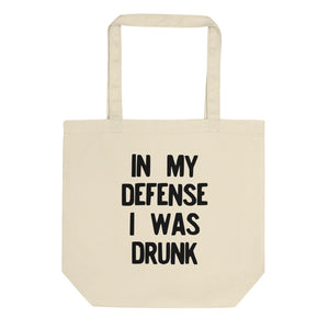 In My Defense I Was Drunk Funny Drinking Regret product Eco Tote Bag