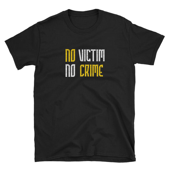 No Victim No Crime End Victimless Crimes Jury Nullification Short-Sleeve Unisex T-Shirt