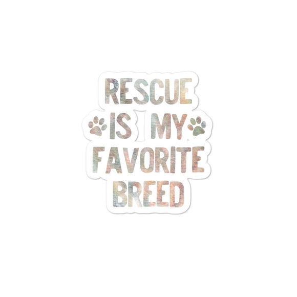 Rescued Dog Rescue Is My Favorite Breed Faded Rainbow  graphic Bubble-free stickers