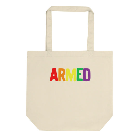 Armed Rainbow Colors Pride Self Defense 2nd Amendment LGBTQ print Eco Tote Bag