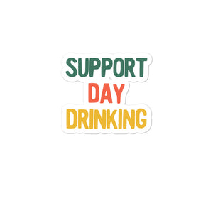 Support Day Drinking White Funny Retro Style Design product Bubble-free stickers
