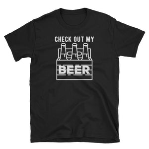 Microbrew Beer Check Out My Six Pack Short-Sleeve Unisex T-Shirt