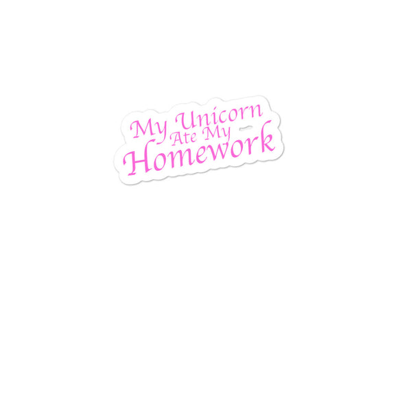 My Unicorn Ate My Homework Stylish Pink Text Bubble-free stickers