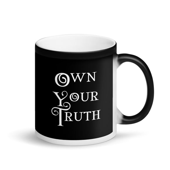 Own Your Truth Inspirational Life Coaching design Matte Black Magic Mug