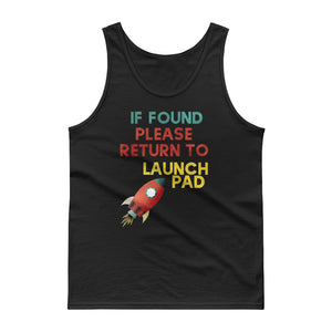 If Found Please Return To Launch Pad Model Rocket Graphic graphic Tank top