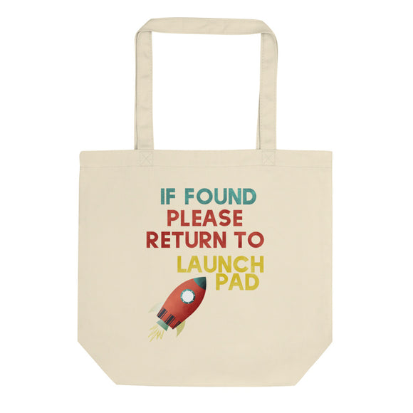 If Found Please Return To Launch Pad Model Rocket Graphic graphic Eco Tote Bag