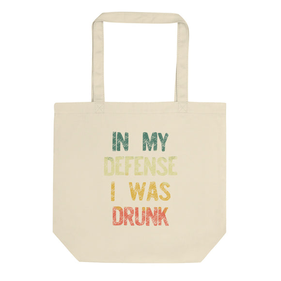 In My Defense I Was Drunk Funny Vintage Retro Style graphic Eco Tote Bag