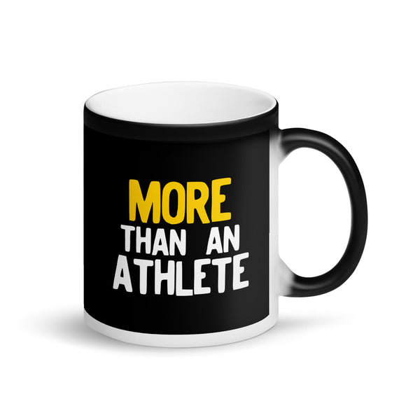 More Than An Athlete graphic for Sports Athletes Men Women Matte Black Magic Mug