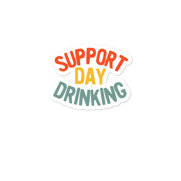 Support Day Drinking Vintage 70s 80s Retro Style Funny print Bubble-free stickers