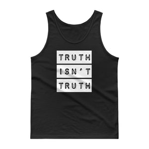 Truth Isn't Truth design Humorous Politician Quotes Tank top