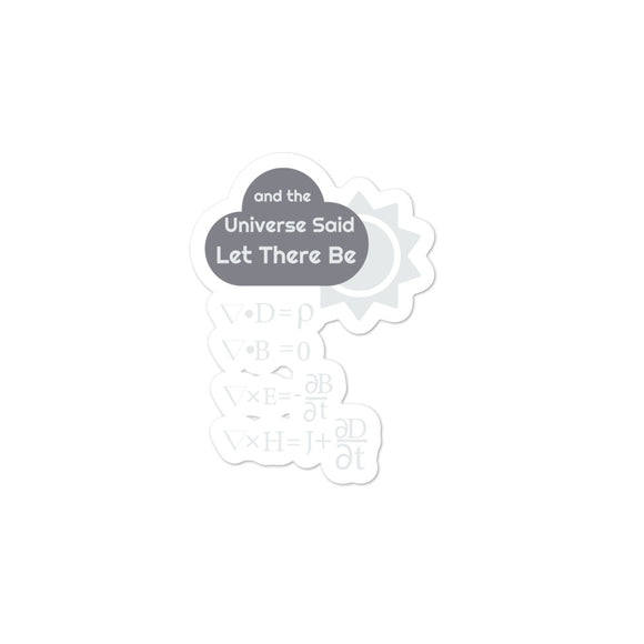 Funny Maxwells Equations - Universe Said Let There Be Light Bubble-free stickers