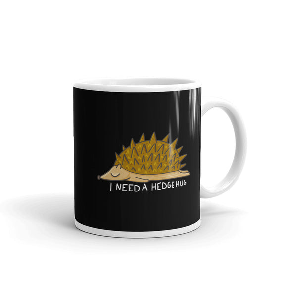 Lazy Hedgehog I Need a Hedgehug Pun print Mug