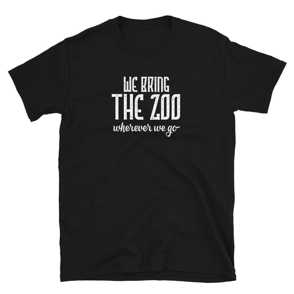 Funny Matching Family graphic We Bring The Zoo Wherever We Go T-shirt