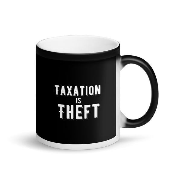 Taxation is Theft product Libertarian Anarcho Capitalism Matte Black Magic Mug