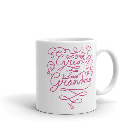 Cute Great Grandma Gifts Not Only Great But Also Grandma Mug