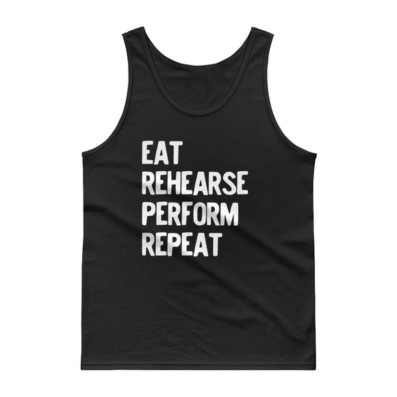 Eat Rehearse Perform Repeat Music Teacher Theatre Coach  design Tank top