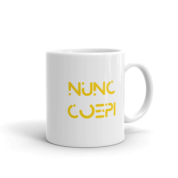 Nunc Coepi Motivational design Mug