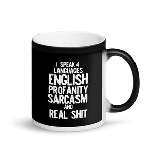 I Speak Four Languages Funny Sarcastic Profanity product Matte Black Magic Mug