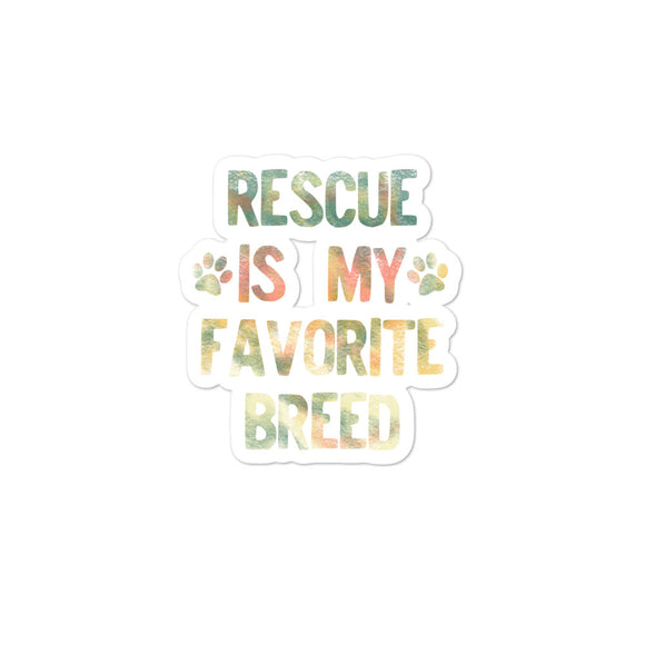Rescued Dog Rescue Is My Favorite Breed Rainbow Distressed  graphic Bubble-free stickers