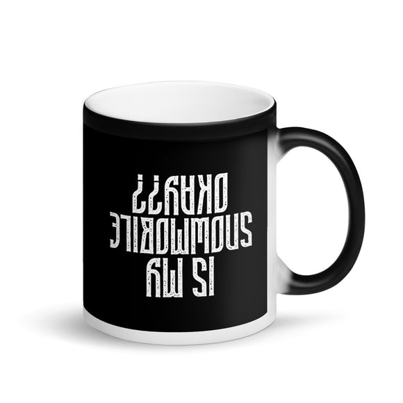 Is My Snowmobile Okay?? Funny Upside Down Snowmobile design Matte Black Magic Mug