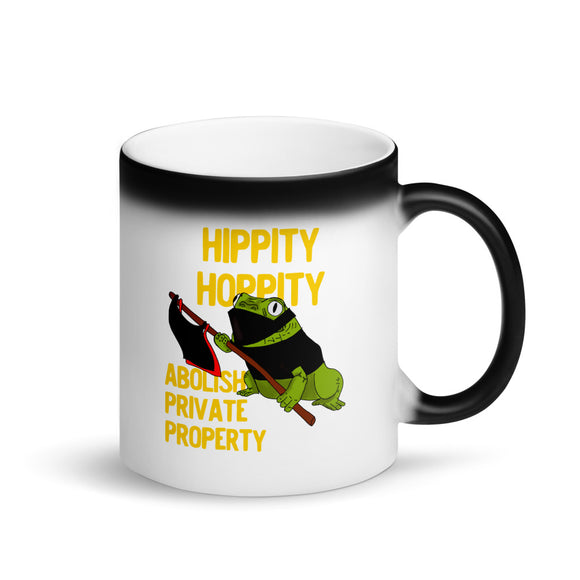 Hippity Hoppity Abolish Private Property Frog Meme design Matte Black Magic Mug