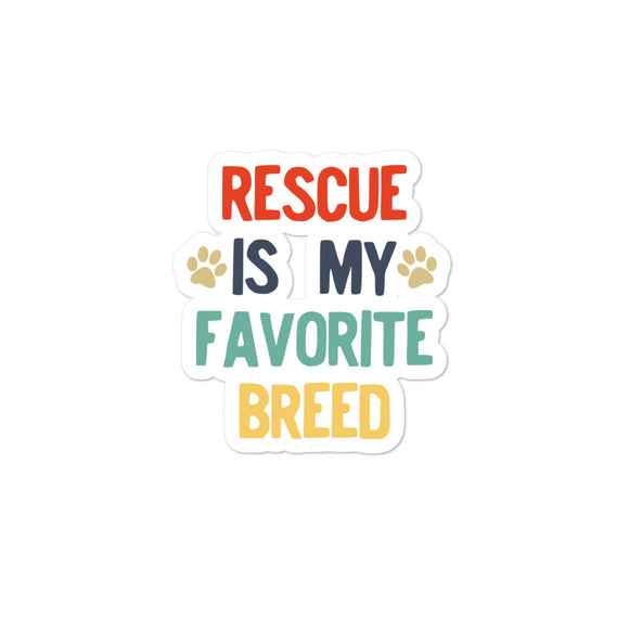 Rescued Dog Rescue Is My Favorite Breed Retro Vintage Style design Bubble-free stickers