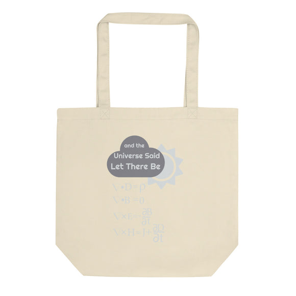 Funny Maxwells Equations - Universe Said Let There Be Light Eco Tote Bag