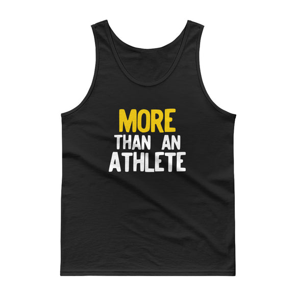 More Than An Athlete graphic for Sports Athletes Men Women Tank top