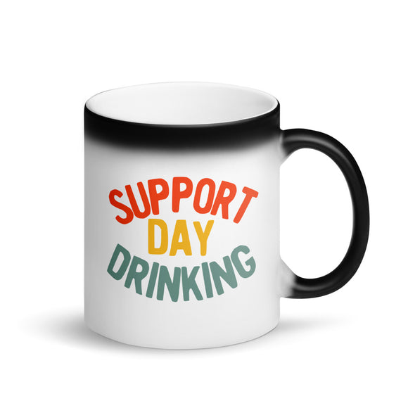 Support Day Drinking Vintage 70s 80s Retro Style Funny print Matte Black Magic Mug