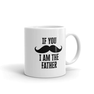 If You Mustache I Am The Father Matching Family products Mug