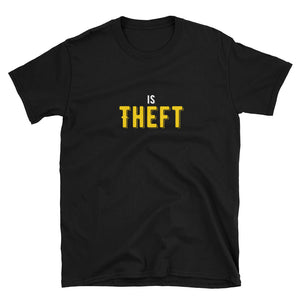 Taxation is Theft graphic Libertarian Anarcho Capitalism Short-Sleeve Unisex T-Shirt
